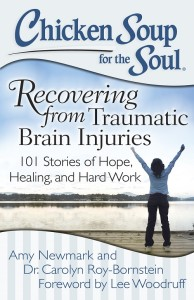 Chicken Soup for the Soul - Recovering from TBI  Trumatic Brain Injury